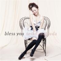 松田 聖子 bless you