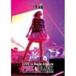 LiSA No More Time Machine -2015武道館 Live Ichigo Ver.-