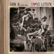 Jun. K (From 2PM) Love Letter