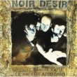 Noir Désir The Wound