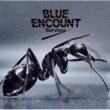 BLUE ENCOUNT Survivor