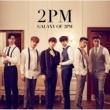 2PM GALAXY OF 2PM<リパッケージ>
