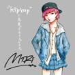 MIRI/MC MISAKI HOSHINOFURUMACHI (feat. MC MISAKI)