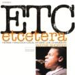 Wayne Shorter/Herbie Hancock/Cecil McBee/Joe Chambers Etcetera (feat.Herbie Hancock/Cecil McBee/Joe Chambers)