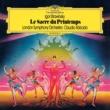 ロンドン交響楽団/クラウディオ・アバド バレエ《春の祭典》(1947年版): 1. 序奏