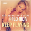 Rico Bernasconi & Lotus Keep Playing (feat. Flo Rida)