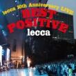 lecca lecca 10th Anniversary LIVE BEST POSITVE