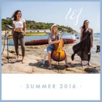 L.E.J Summer 2016 [Medley / Extended]
