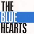 THE BLUE HEARTS 少年の詩(デジタル・リマスター・バージョン)