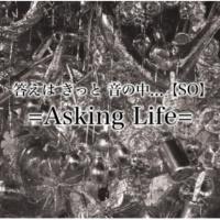 =Asking Life= Feel So Good