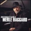 Merle Haggard Unforgettable Merle Haggard
