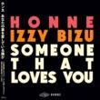 HONNE & Izzy Bizu Someone That Loves You (Remixes)