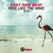 East Side Beat Ride Like The Wind [Roby Arduini Radio Mix]