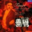 パスカル・ロジェ/ピエール・アマワイヤル Faure: Violin Sonatas Nos. 1 & 2, Andante, Romance, Berceuse etc