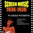 ブラノン・ストリングス・オーケストラ、ブラノン・ウインド・アンサンブル、ジザイ・ミュージック・プレイヤーズ 映画音楽大全集 1936-1938 ワイキキの結婚/世紀の楽団
