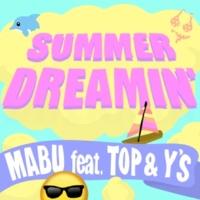 Mabu/TOP/Y'S SUMMER DREAMIN' (feat. TOP & Y'S)
