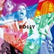 ROLLY ROLLY'S ROCK THEATER~70年代の日本のロックがROLLYに与えた偉大なる影響とその光と影~