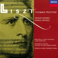 "Thomas Trotter Liszt: Fantasy and Fugue on ""Ad nos, ad salutarem undam"", S. 259 - 3. Fuga"