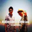 S.S.BROTHERS/HRD Low BEACH CLUB (feat. HRD Low)