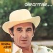 Charles Aznavour Désormais
