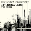 Melody Gardot It Gonna Come [FKJ Remix]