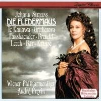 """Brigitte Fassbaender/Edita Gruberova/Wolfgang Brendel/Wiener Staatsopernchor/Wiener Philharmoniker/André Previn J. Strauss II: Die Fledermaus / Act 2 - Nr.11 Finale: """"Im Feuerstrom der Reben"""""""