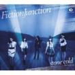FictionJunction TVアニメーション「セイクリッドセブン」オープニングテーマ『stone cold』