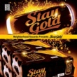 Various Artists Neighborhood Records Presents STAY GOLD