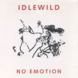 Idlewild No Emotion