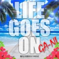 GA-NI Life goes on