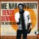 Denzil Dennis Hush Don't You Cry