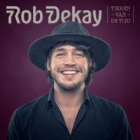 Rob Dekay Tikken Van De Tijd