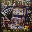 909 BOYZ ROYAL FLUSH II THA REMIXX