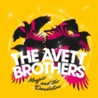 The Avett Brothers Never Been Alive