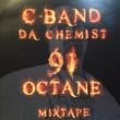 C-BAND 91 OCTANE MIXTAPE