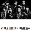 三代目 J Soul Brothers from EXILE TRIBE STORM RIDERS feat.SLASH