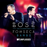 Miguel Bose Bambú (with Fonseca) [MTV Unplugged]