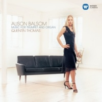 Alison Balsom Music for Trumpet and Organ