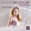 Sabine Devieilhe/Les Ambassadeurs Rameau: Le Grand Théâtre de l'amour