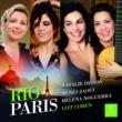 Liat Cohen/Natalie Dessay Rio-Paris