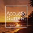 Jake Bugg Acoustic Sunset At The Seaside