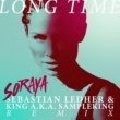 Soraya Long Time [Sebastian Ledher & King a.k.a. Sampleking Remix]