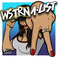 WSTRN A-List (Official Video)