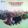 Itzhak Perlman Perlman plays Sarasate, Falla, Granados & Halffter