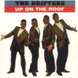 The Drifters Up On The Roof: The Best Of The Drifters