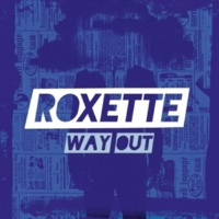 Roxette Way Out (Radio Edit)