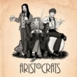 THE ARISTOCRATS Boing!... I'm In The Back