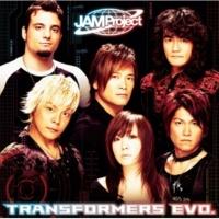 JAM Project TRANSFORMERS EVO.