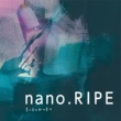 nano.RIPE 星の夜の脈の音の