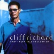 Cliff Richard Can't Keep This Feeling In